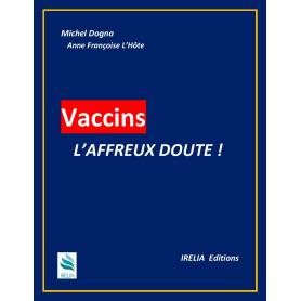 Vaccins, L'AFFREUX DOUTE....