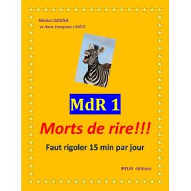 MDR 1 - MORT DE RIRE !!! -...